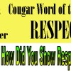 "The Crocker Cougar Word of the Month for August and September is ""Respect."""